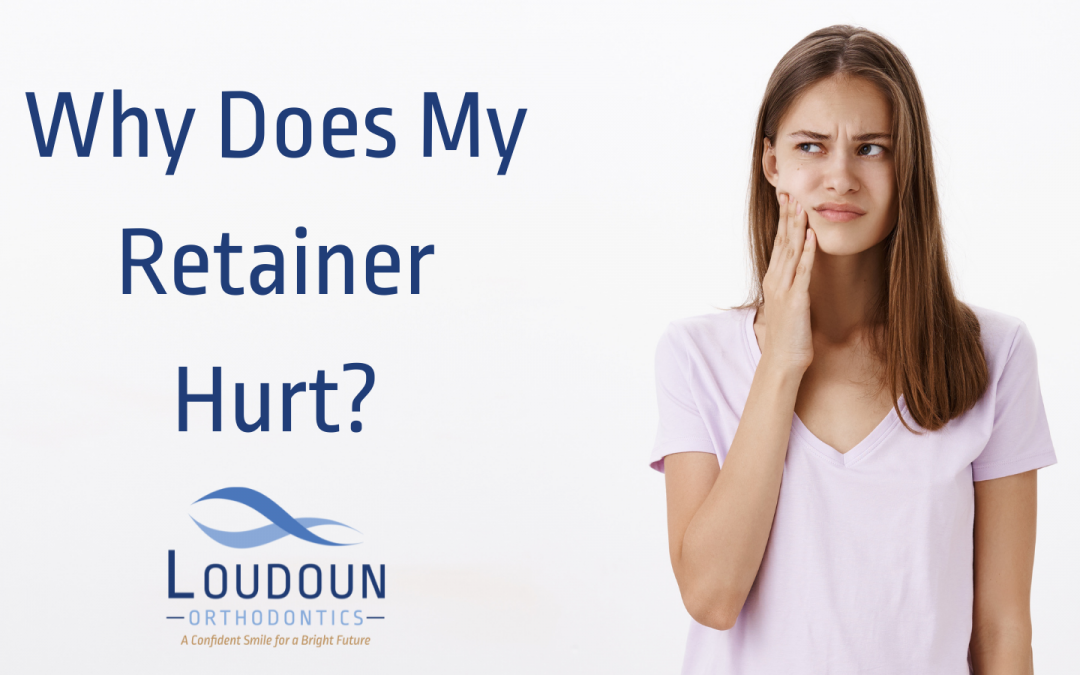 Why Does My Retainer Hurt?